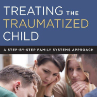 Treating the traumatized child door Scott Sells en Ellen Souder